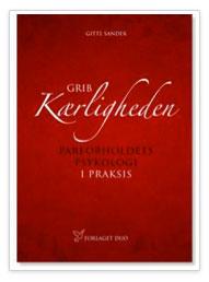 Grib kærligheden af Gitte Sander